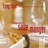 Cover of the album La maison du feng shui : Musique pour la salle à manger