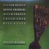 Couverture de l'album Petite Blonde (feat. Victor Bailey, Dennis Chambers, Mitch Forman & Chuck Loeb)