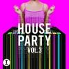 Couverture de l'album Toolroom House Party, Vol. 3