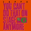 Couverture de l'album You Can't Do That On Stage Anymore, Vol. 6 (Live)