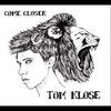 Cover of the album Come Closer