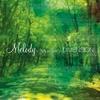 Couverture de l'album Melody~Waltz for Forest~