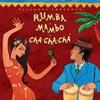 Cover of the album Putumayo Presents: Rumba, Mambo, Cha Cha Chá