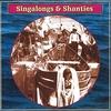 Couverture de l'album Singalongs & Shanties
