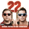 Cover of the album 22 Jump Street: Original Motion Picture Soundtrack