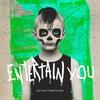 Couverture de l'album Entertain You - Single