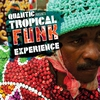 Cover of the album Quantic presents Tropical Funk Experience