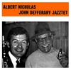 Cover of the album Albert Nicholas - John Defferary Jazztet