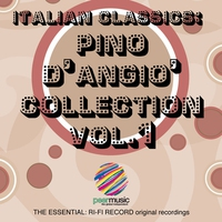 Cover of the track Italian Classics: Pino D'Angiò Collection, Vol. 1