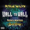 Couverture de l'album Wall to Wall (feat. French Montana & Busta Rhymes) - Single