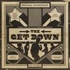 Cover of the album The Get Down (Original Soundtrack from the Netflix Original Series)