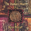 Couverture de l'album The Shaman's Heart