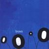 Cover of the album Bravo (Remastered)