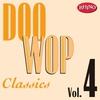 Couverture de l'album Doo Wop Classics, Vol. 4
