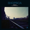 Cover of the album Shopsca: The Outta Here Versions