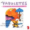 Cover of the album Les fabulettes, vol. 2 : Chansons pour tous les temps
