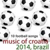 Cover of the album Music of Croatia - 10 Football Songs
