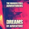 Couverture de l'album Dreams of Adventure (Remastered)