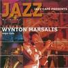 Cover of the album Jazz Cafe Presents Wynton Marsalis - Angel Eyes