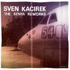 Cover of the album The Kenya Reworks