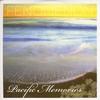 Couverture de l'album Pacific Memories: The Early Tapes