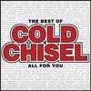 Couverture de l'album The Best of Cold Chisel - All for You