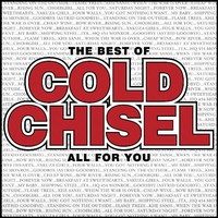 Cover of the track The Best of Cold Chisel - All for You
