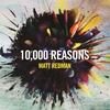 Couverture de l'album 10,000 Reasons (Live)