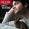 Cover of the album Che vita! Il meglio di Samuele Bersani