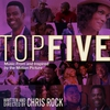 Cover of the album Top Five (Music From and Inspired By the Motion Picture)