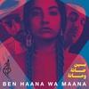 Couverture de l'album Ben haana wa maana