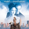 Couverture de l'album Maid In Manhattan (Music from the Motion Picture)