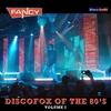 Cover of the album DiscoFox of the 80's, Vol. 1