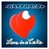Couverture de l'album Love Is a Cake
