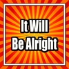 Cover of the album It Will Be Alright