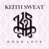 Couverture de l'album Good Love - Single