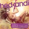 Couverture de l'album Hed Kandi: Serve Chilled