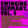 Cover of the album Swinging Germany, Vol. 4