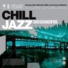 Couverture de l'album Chill Jazz Sessions