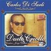 Couverture de l'album Carlos Di Sarli - Duelo Criollo