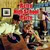 Cover of the album Retro High School Party