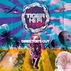 Cover of the album Tiger HiFi (Director's Cut)