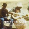 Couverture de l'album Ladies In Blue