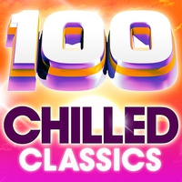 Cover of the track 100 Chilled Classics - 100 Essential Chillout Lounge Classics