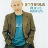 Couverture de l'album Out of My Head... The Best of Kieran Goss