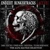Couverture de l'album Endzeit Bunkertracks - Act VII: The Alfa Matrix Selection