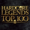 Couverture de l'album Hardcore Legends Top 100