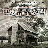 Cover of the track Time Warp: The Very Best of the Ozark Mountain Daredevils