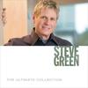 Couverture de l'album The Ultimate Collection: Steve Green