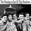 Couverture de l'album Out Of The Shadows (Stereo and Mono Remastered 2014)